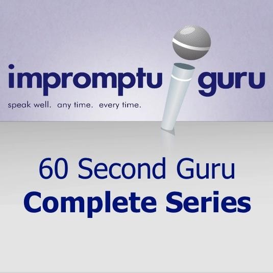 Impromptu Guru 60 Second Guru Complete Series